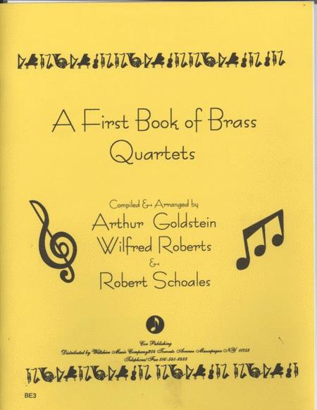 A First Book of Brass Quartets (16 Quartets)