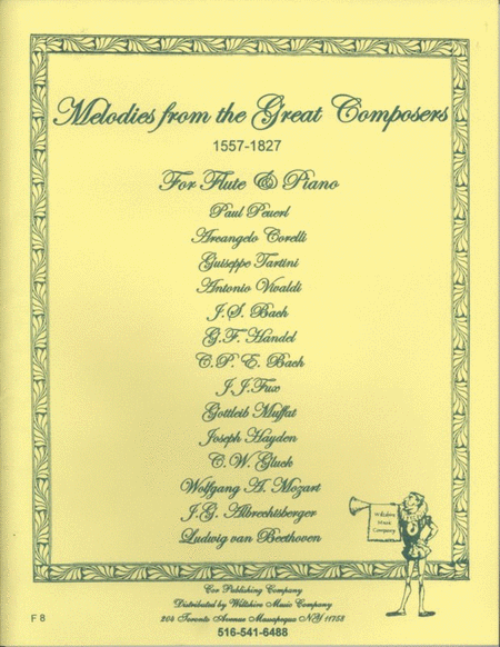 Melodies of the Great Composers 1557-1827