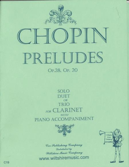 Preludes, Op. 28 & Op. 20