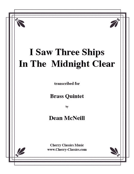 I Saw Three Ships in the Midnight Clear