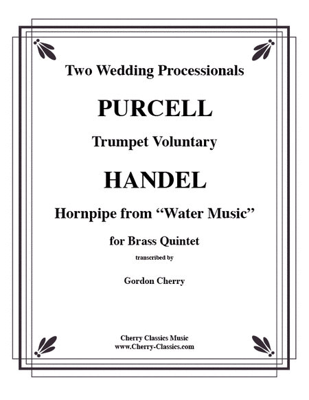 2 Wedding Processionals Sheet Music By George Frideric Handel