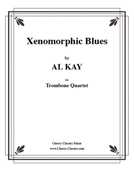 Xenomorphic Blues for 4 Trombones