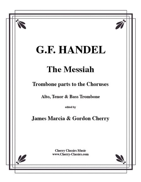 Messiah-Trombone parts choruses