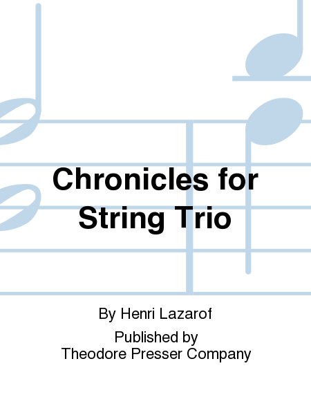 Chronicles for String Trio