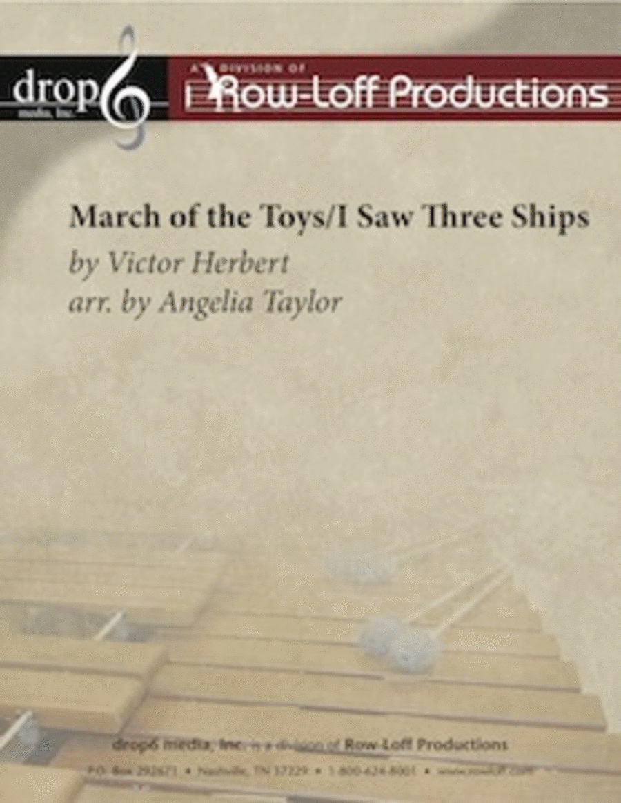 March of the Toys / Three Ships