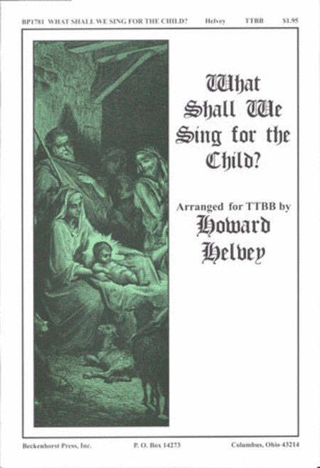 What Shall We Sing for the Child?