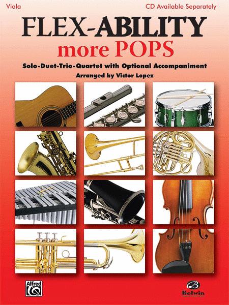 Flex-Ability More Pops -- Solo-Duet-Trio-Quartet with Optional Accompaniment