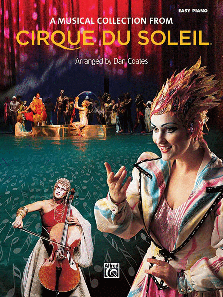 Cirque du Soleil -- A Musical Collection