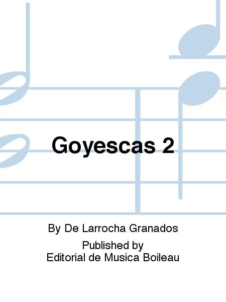 Goyescas 2