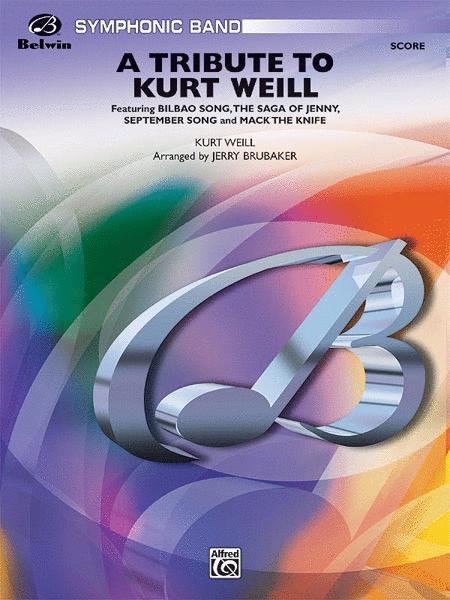 A Tribute to Kurt Weill