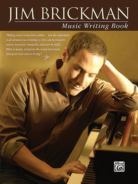 Jim Brickman Music Writing Book