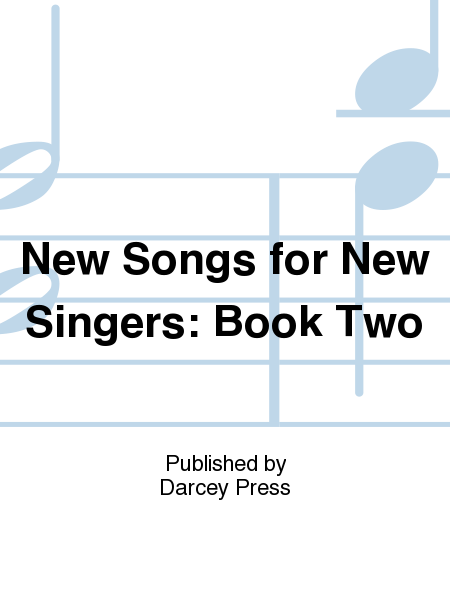New Songs for New Singers: Book Two