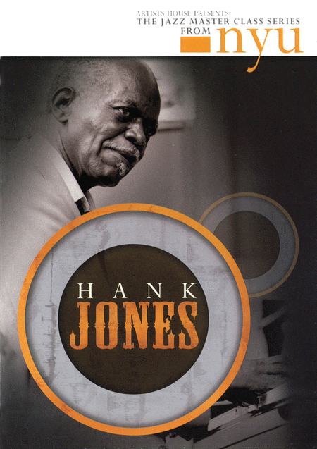 Hank Jones - The Jazz Master Class Series from NYU