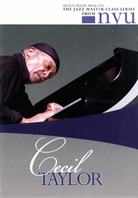 Cecil Taylor - The Jazz Master Class Series from NYU