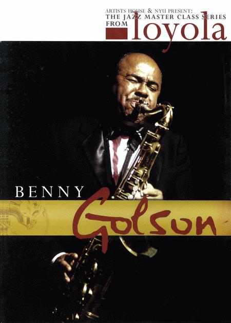Benny Golson - The Jazz Master Class Series from NYU