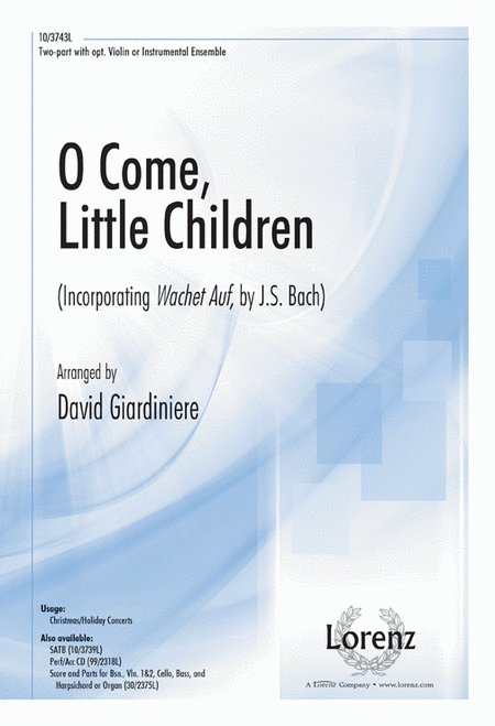 O Come, Little Children