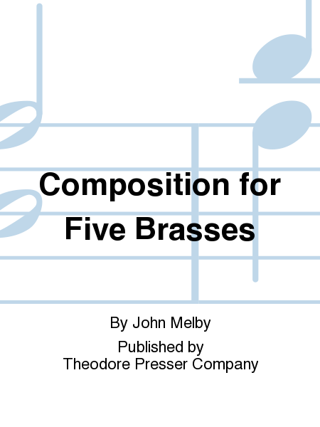 Composition For Five Brasses