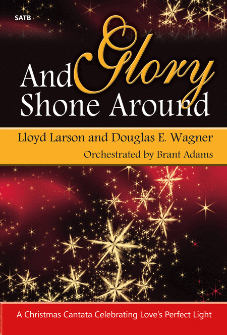 And Glory Shone Around - Performance CD/SATB Score Combination