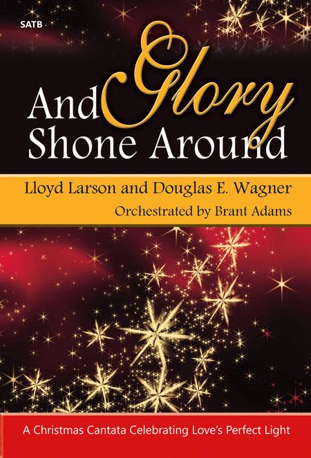 And Glory Shone Around - Performance CD/SATB Score Combination