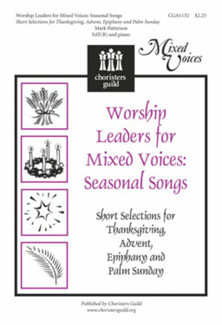Worship Leaders for Mixed Voices: Seasonal Songs