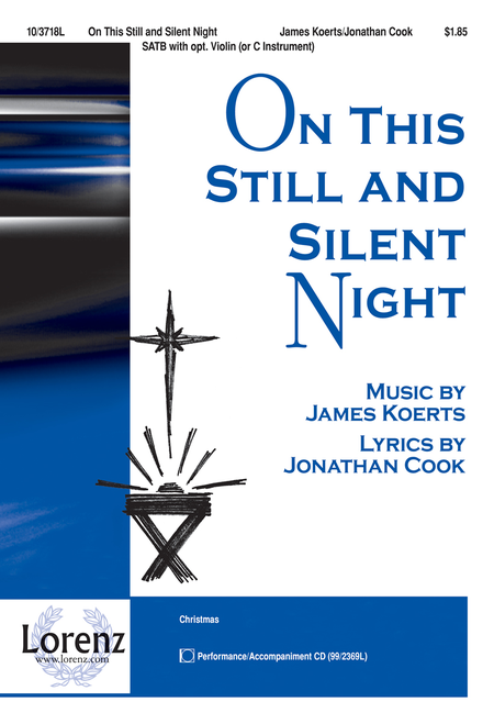 On This Still and Silent Night