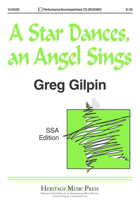 A Star Dances, an Angel Sings