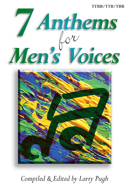 7 Anthems for Men's Voices