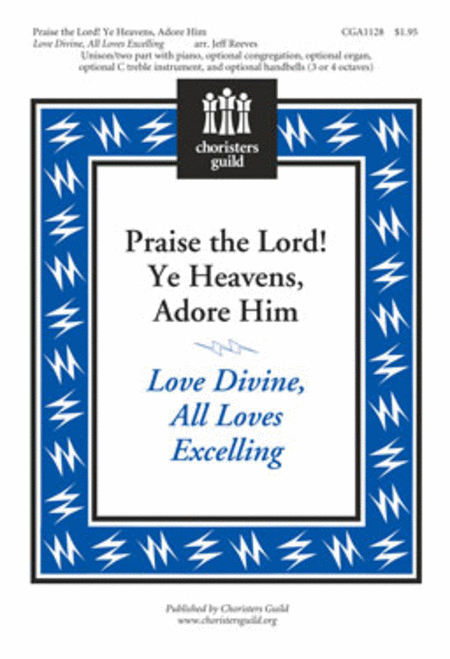 Praise the Lord! Ye Heavens, Adore Him
