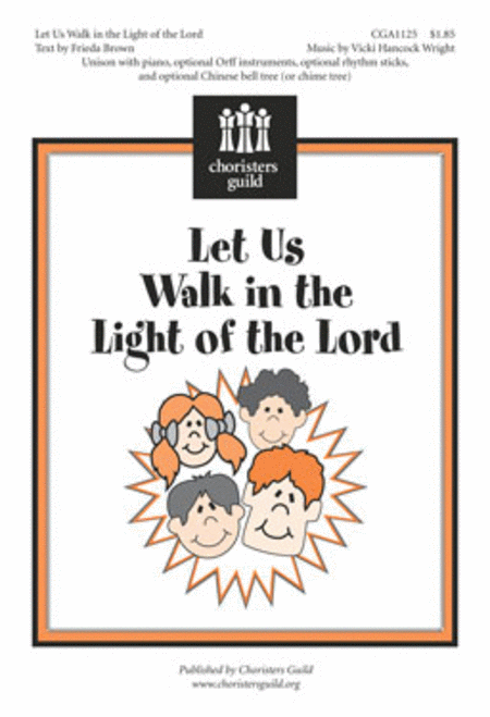 Let Us Walk in the Light of the Lord
