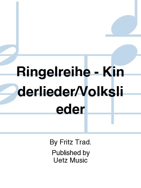Ringelreihe - Kinderlieder/Volkslieder