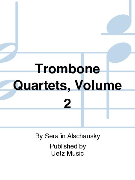 Trombone Quartets, Volume 2