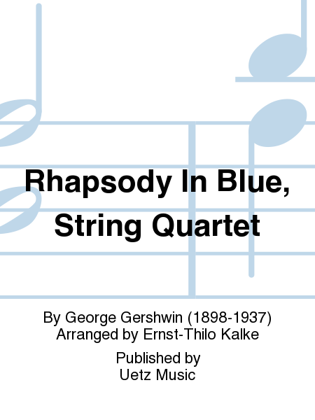 Rhapsody In Blue, String Quartet