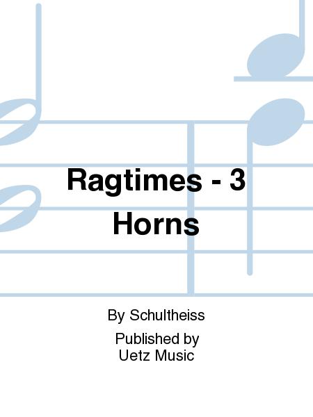 Ragtimes - 3 Horns