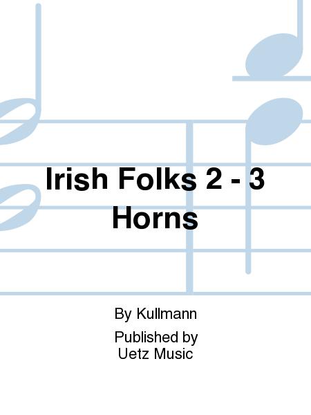 Irish Folks 2 - 3 Horns