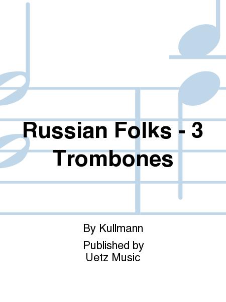 Russian Folks - 3 Trombones