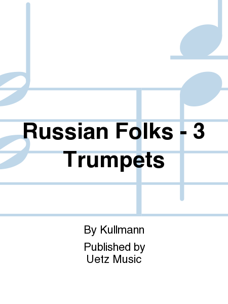 Russian Folks - 3 Trumpets