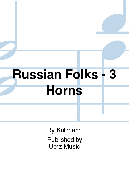 Russian Folks - 3 Horns