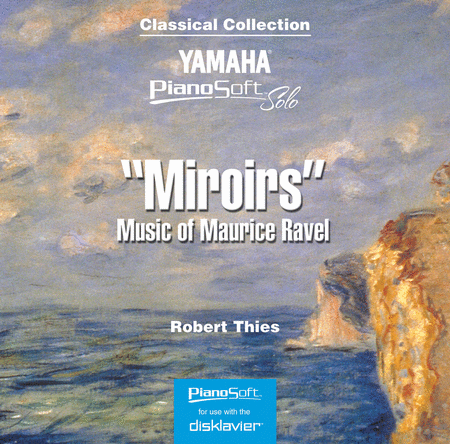 Miroirs - Music of Maurice Ravel