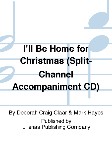 I'll Be Home for Christmas (Split-Channel Accompaniment CD)
