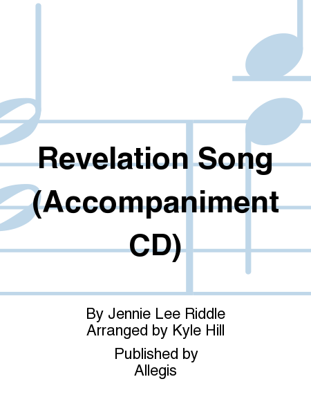 Revelation Song (Accompaniment CD)