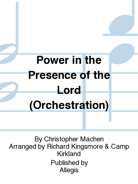 Power in the Presence of the Lord (Orchestration)