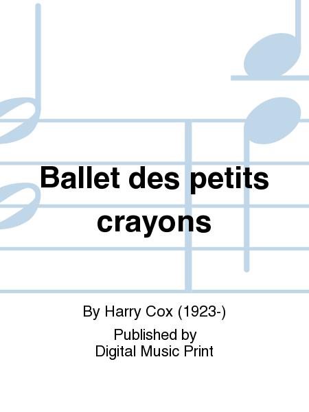 Ballet des petits crayons