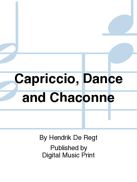 Capriccio, Dance and Chaconne