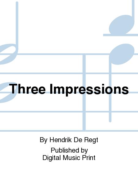 Three Impressions