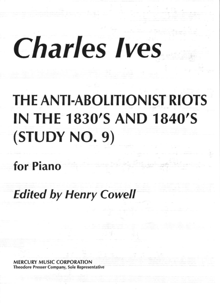 The Anti-Abolitionist Riots in the 1830's and 1840's