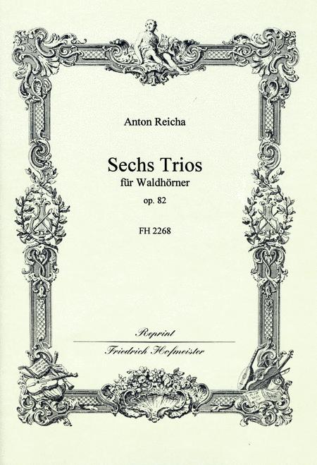 6 Horn-Trios, op. 82