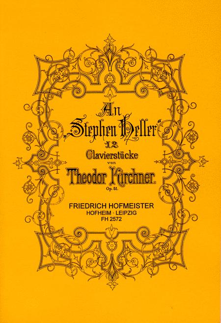 An Stephen Heller op. 51