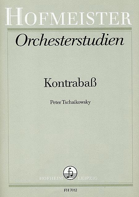 Orchesterstudien fur Kontrabass: Tschaikowski
