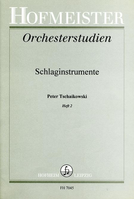 Orchesterstudien fur Schlaginstrumente: Tschaikowski, Heft 2