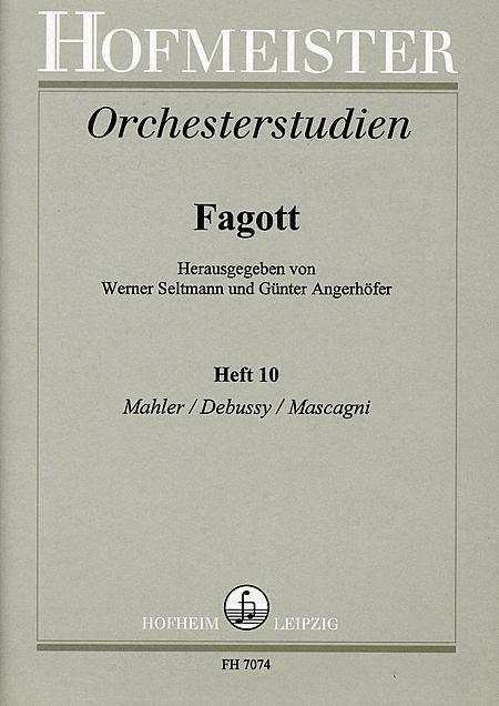 Orchesterstudien fur Fagott, Heft 10: Mahler, Debussy, Mascagni